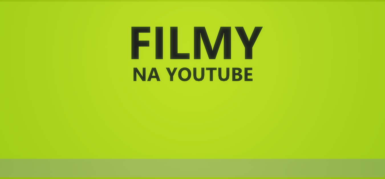 FILMY NA YOUTUBE 2